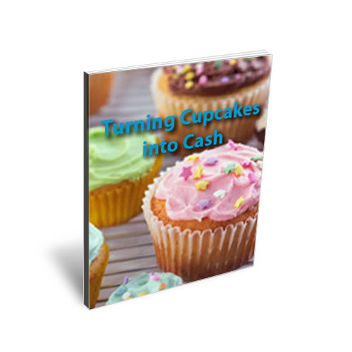 Turn Your Cupcakes Into Cash