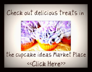 visit the cupcake ideas market place now!